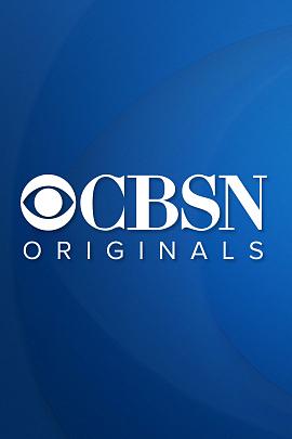 CBSN Originals